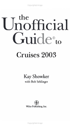 The Unofficial Guide To Cruises 2003 Book PDF