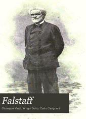 Falstaff: Lyrical Comedy in Three Acts
