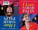 I Love Sarah Palin I Hate Sarah Palin
