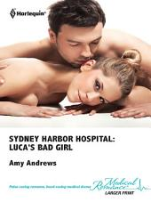 Sydney Harbor Hospital: Luca's Bad Girl