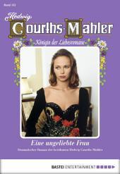 Hedwig Courths-Mahler - Folge 152: Eine ungeliebte Frau