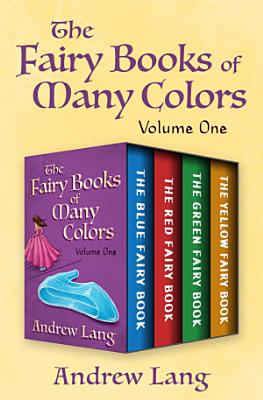 The Fairy Books of Many Colors Volume One PDF