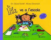 La Lila va a l'escola (La Lila)