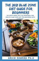 The 2021 Blue Zone Diet Guide for Beginners PDF
