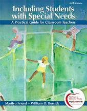 Including Students with Special Needs: A Practical Guide for Classroom Teachers, Edition 6