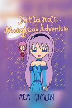 Satiana's Magical Adventure