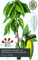 Ausl  ndische Handels  und N  hrpflanzen zur Belehrung f  r das Haus und zum Selbstunterrichte PDF