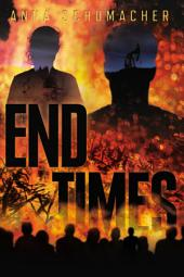 End Times: Volume 1