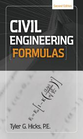 Civil Engineering Formulas: Edition 2