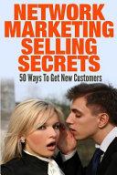 Network Marketing Selling Secrets PDF