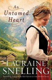 An Untamed Heart: Book 1