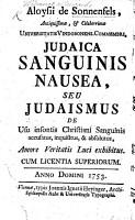 A  de Sonnenfels     Judaica sanguinis nausea  seu Judaismus de usu insontis Christiani sanguinis accusatus  inquisitus   absolutus  A  von Sonnenfels     j  discher Blut Eckel  etc  Lat    Germ PDF