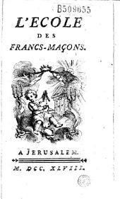 L' Ecole des Francs-Maçons (par Couret de Villeneuve - Recueil de poësies maçonnes)