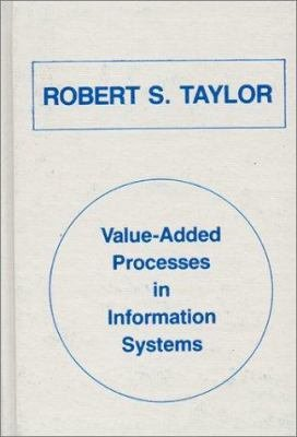 Value added Processes in Information Systems