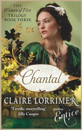 Chantal: Women of Fire trilogy:, Book 3