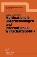 Multinationale Unternehmungen und internationale Wirtschaftspolitik PDF