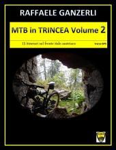MTB in trincea: Volume 2