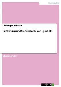 Funktionen und Standortwahl von Spin Offs PDF