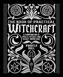 The Book of Practical Witchcraft