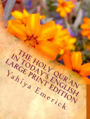 The Holy Qur an in Today s English