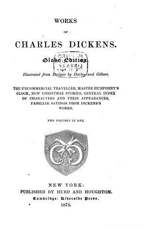 The Uncommercial Traveller  Master Humphrey s Clock  New Christmas Stories  General Index of Characters and Their Appearances
