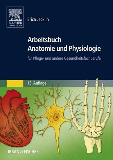 Arbeitsbuch Anatomie und Physiologie PDF