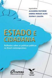 Estado e cidadania  Reflex  es sobre as pol  ticas p  blicas no Brasil contempor  neo PDF