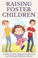 Raising Foster Children