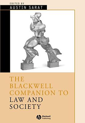 The Blackwell Companion to Law and Society PDF