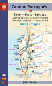 Camino Portugués Maps: Lisbon - Porto - Santiago / Camino Central, Camino de la Costa, Variente Espiritual & Senda Litoral, Edition 7