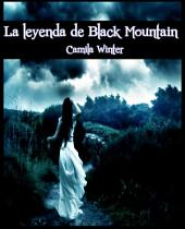 La leyenda de Black Mountain