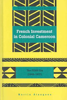 French Investment in Colonial Cameroon PDF