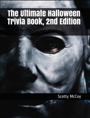 The Ultimate Halloween Trivia Book  2nd Edition PDF