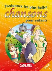 Fredonnez Frère Jacques et les plus belles chansons pour enfants: Comptines (Illustrations + Partitions)