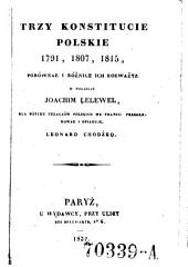 Trzy konstitucie polskie, 1791, 1807, 1815