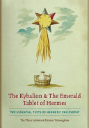 The Kybalion   The Emerald Tablet of Hermes PDF