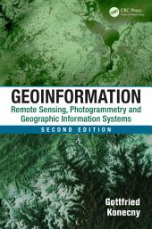 Geoinformation: Remote Sensing, Photogrammetry and Geographic Information Systems, Second Edition, Edition 2