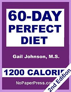 60 Day Perfect Diet   1200 Calorie Book