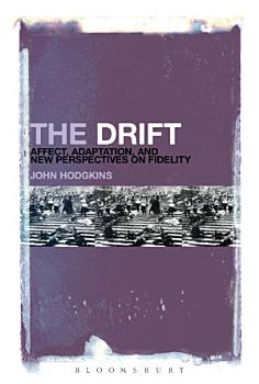 The Drift  Affect  Adaptation  and New Perspectives on Fidelity PDF