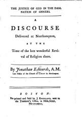 The Justice of God in the Damnation of Sinners  A Discourse  on Rom  Iii  19   Etc PDF