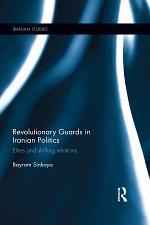 The Revolutionary Guards in Iranian Politics