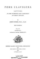Fors Clavigera: Letters to the Workmen and Labourers of Great Britain ...