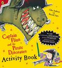 Captain Flinn and the Pirate Dinosaurs Activity Book
