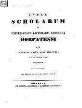 Index scholarum in Universitate Litteraria Caesarea Dorpatensi ... habendarum: 1841, 1. Sem