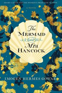 The Mermaid and Mrs  Hancock Book