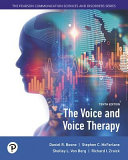 The Voice and Voice Therapy with Enhanced Pearson EText    Access Card Package Book