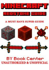 Minecraft The Redstone Super Guide