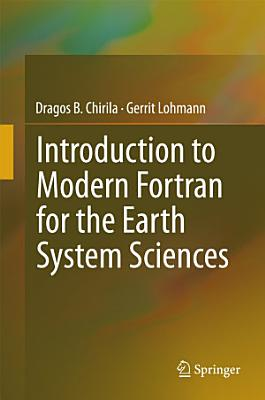 Introduction to Modern Fortran for the Earth System Sciences PDF