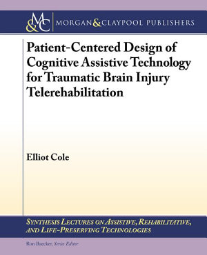 Patient-Centered Design of Cognitive Assistive Technology for Traumatic Brain Injury Telerehabilitation