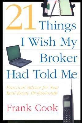 21 Things I Wish My Broker Had Told Me